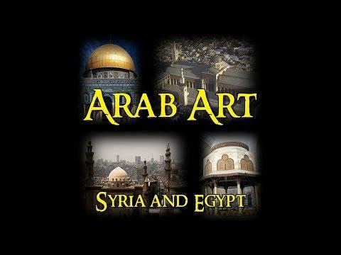 Arab Art - 2 Syria and Egypt