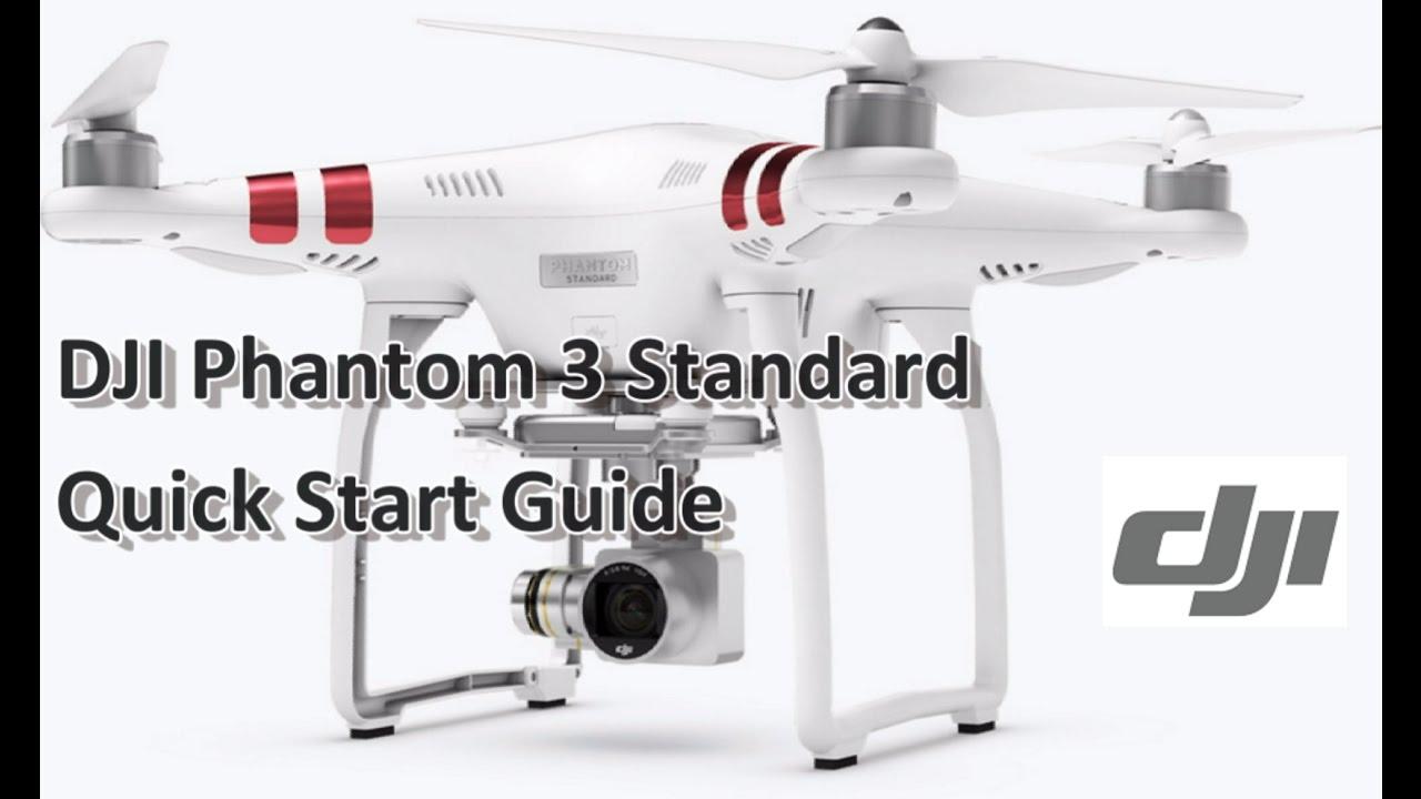 DJI Phantom 3 Standard Quick Start Guide