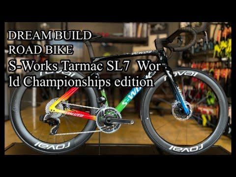DREAM BUILD ROAD BIKE-S-Works Tarmac SL7 World Championships    edition