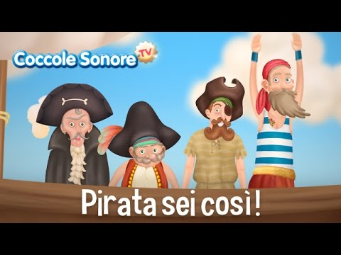 Pirata sei così - Italian Songs for children by Coccole Sonore