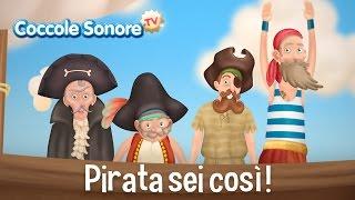 Pirata sei così - Canzoni per bambini di Coccole Sonore
