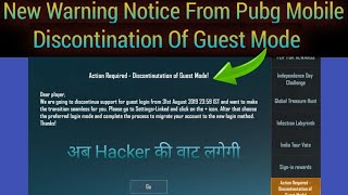 Pubg Mobile Warning Notice Action Required - Discontinuation Of  Guest Mode / Guest Mode