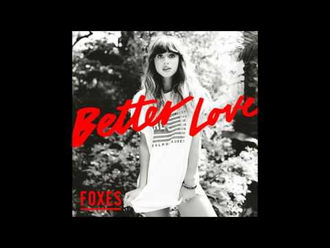 Foxes - Better Love (Official Instrumental)