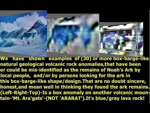 NOAH'S ARK;WHY IS NOT A:'BOX,BARGE,-SHAPE OR THE DURUNIPAR-/ARARAT-ANOMALIES-(PART-1)