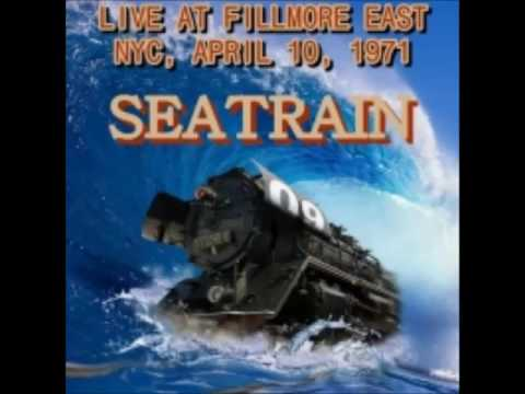 Seatrain - Live at Fillmore East 1971