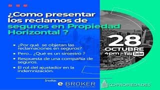 ¿Cómo presentar los reclamos de seguros en Propiedad Horizontal? - Fernando Ochoa y Aldemar  Infante