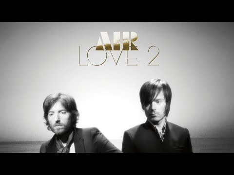 Air - Love 2 (FULL ALBUM)
