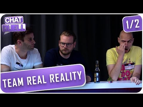 [1/2] Chat Duell #21 | Team Real Reality gegen VR-Nerds