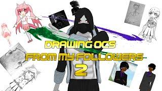 Drawing my followers OCs #2