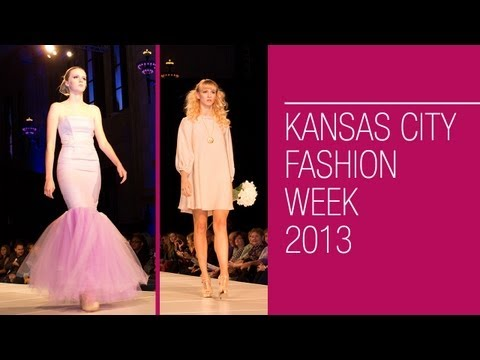 Kansas City Fashion Week 2013