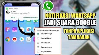 Cara Mengganti Notifikasi Wa Dengan Suara Google Tanpa Aplikasi Trik Whatsapp