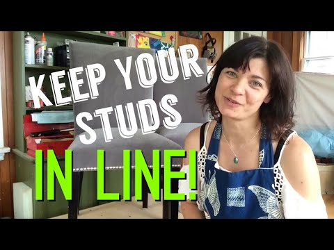 Get Your Studs Straight! (Tips from a Pro)