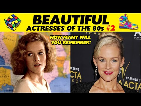 BEAUTIFUL ACTRESSES OF THE 80s THEN AND NOW #2