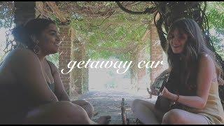 getaway car - taylor swift - duet cover
