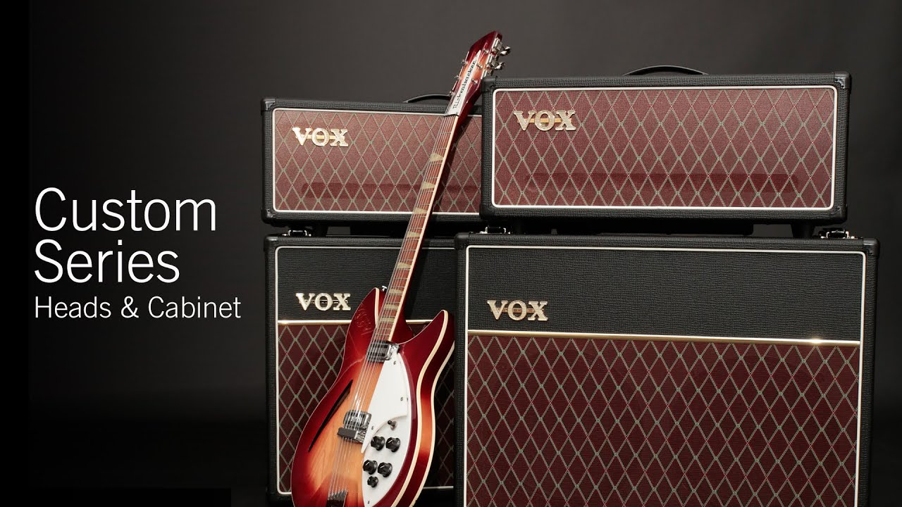 Vox Custom Series Head Amp Cabinet Overview Ac30ch Ac15ch