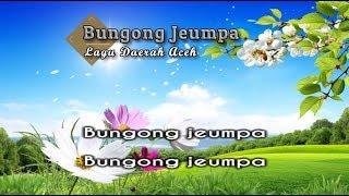 Download Lagu [Midi Karaoke] ♬ Lagu Daerah Aceh - Bungong Jeumpa ♬ +Lirik Lagu mp3