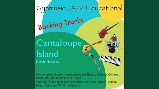 Cantaloupe Island Drumless Backing Track (no drums)