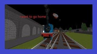 Roblox Thomas MV: i want to go home