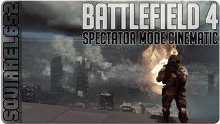 Battlefield 4 - Spectator Mode Cinematic ULTRA Graphics (slow motion 60 FPS)