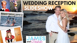 Days of Our Lives || Wedding Reception Slideshow || Get to Know Us || Our Whole Lives | Birth to Now