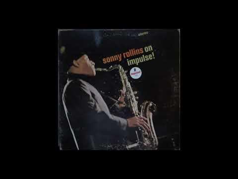 Sonny Rollins  - On Impulse! ( Full Album )