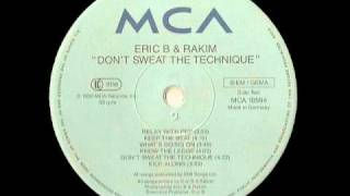 Dont Sweat The Technique - Eric B & Rakim YouTube Videos