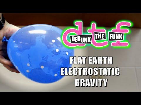Flat Earth Electrostatic Gravity - Debunk The Funk #12 thumbnail