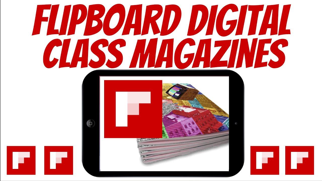 Technology Integration: Flipboard Class Magazine