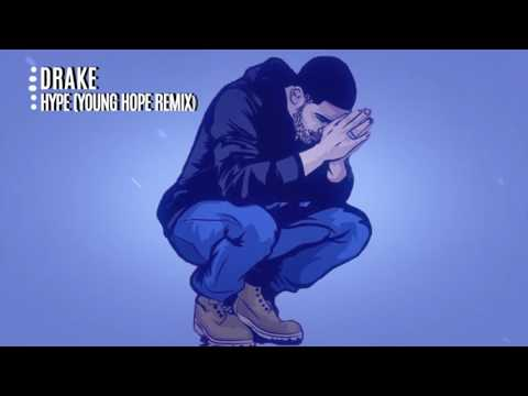 Drake - Hype(young hope remix)