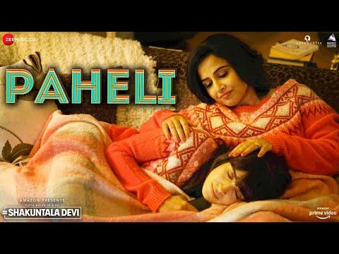 Paheli - Shakuntala Devi | Vidya Balan, Sanya Malhotra| Shreya Ghoshal| Sachin-Jigar | Priya Saraiya