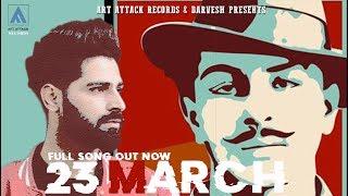 23 MARCH | RAAHI | FULL SONG | Art Attack Records | Sanger | New Punjabi Song 2019
