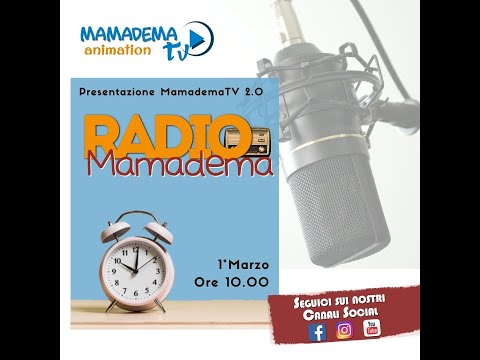Mamadema Tv 2.0 -  Radio Mamadema - 1° Puntata - 1.3.21
