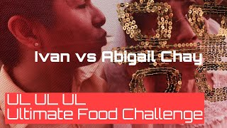 UL UL UL ULtimate Food Challenge Episode 5 Featuring Abigail Chay and Ivan [Valentine's Day 2020]