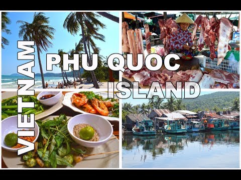 Phu Quoc Island, Vietnam - Beaches, Night Market, Bars, Restaurants - Travel Food Drink