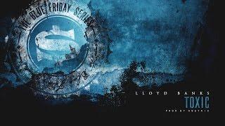 Lloyd Banks - TOXIC