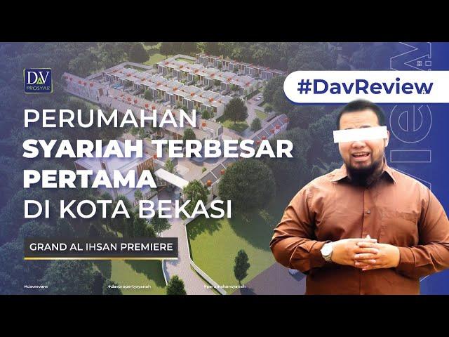 #DavReview   Perumahan Syariah Terbesar Pertama di Kota Bekasi Dengan Luas Lahan 1,4 Hektare
