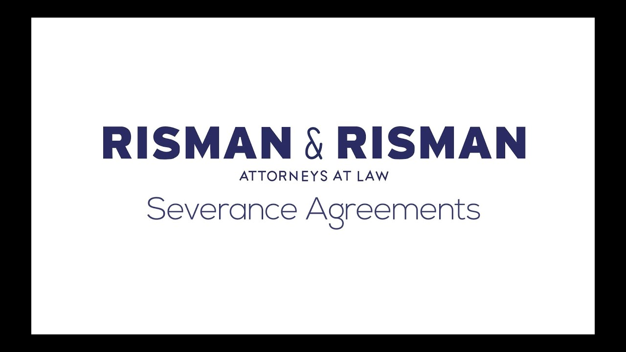 New York City Severance Agreement Attorney Risman Risman Pc