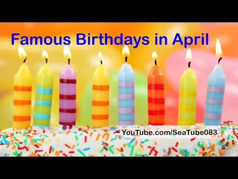 Famous Birthdays in April 2015