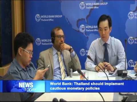 World Bank: Thailand should implement cautious monetary policies