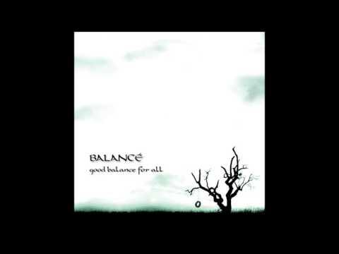 Balancé - Good Balance For All [Full Album]