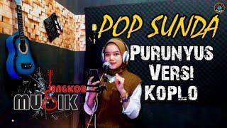 Purunyus Versi Koplo || Cover Firdha Nurlatifah