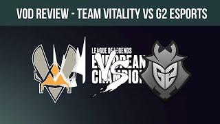 VOD Review   Team Vitality vs G2 Esports - Summer Split '19