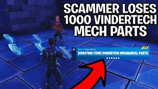 Scammer with 1000 Vindertech Parts Scams Himself! (Scammer Gets Scammed) Fortnite Save The World