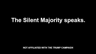 The Silent Majority speaks.