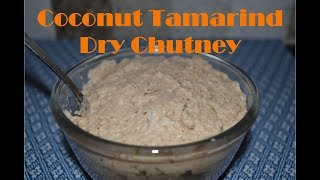 Coconut  Tamarind Dry Chutney Recipe || Nariyal Chutney Recipe || How to make coconut chutney