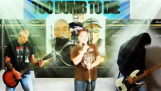 Too Tough To Die - Yea Yea - Ramones Cover