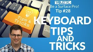 Surface Pro Keyboard Tips and Tricks