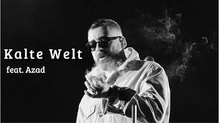 SIDO feat. AZAD - Kalte Welt (prod. YenoBeatz)