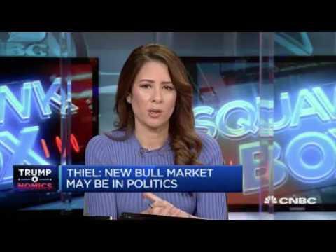 Thiel - New Bull Market May Be In Politics - 8 Mar 17  | Gazunda