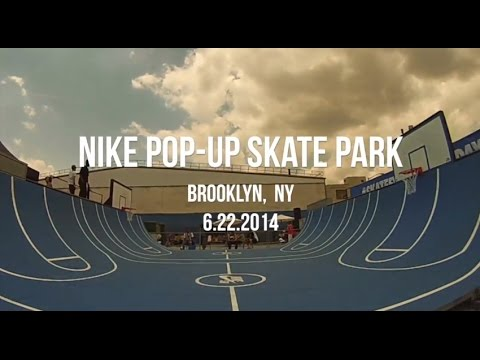 Nike Pop-Up Skate Park - Williamsburg Brooklyn (2014)